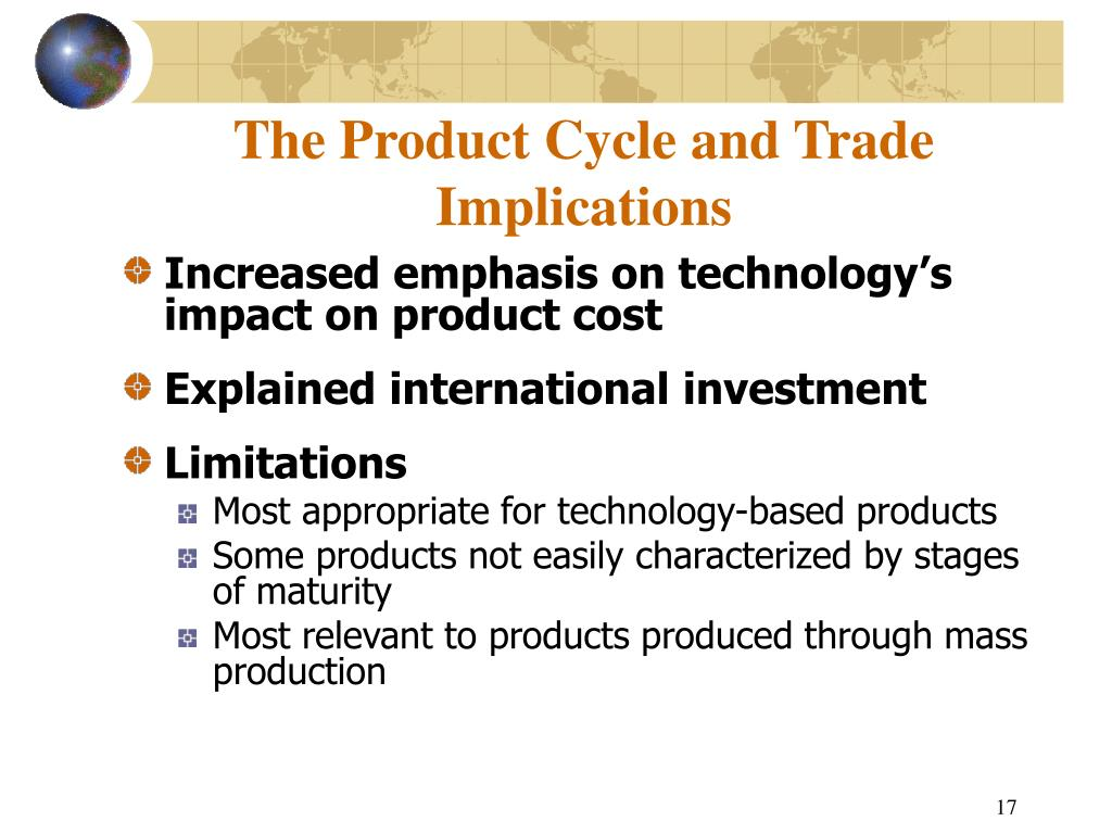 The Product Cycle and Trade Implications