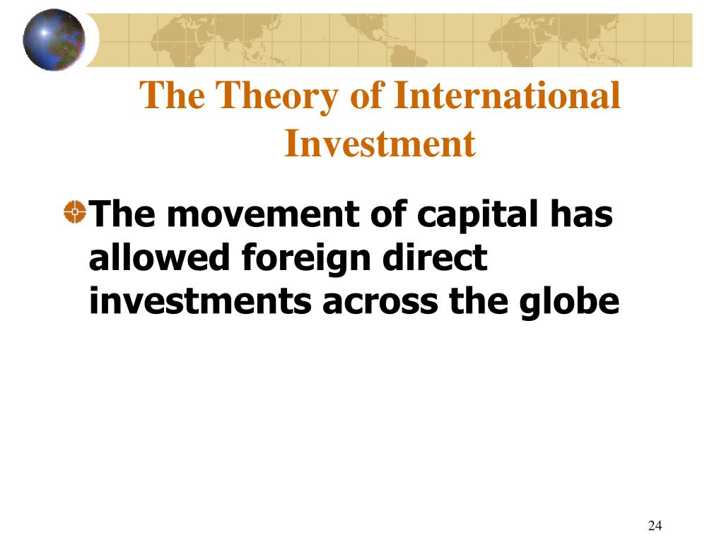 The Theory of International Investment
