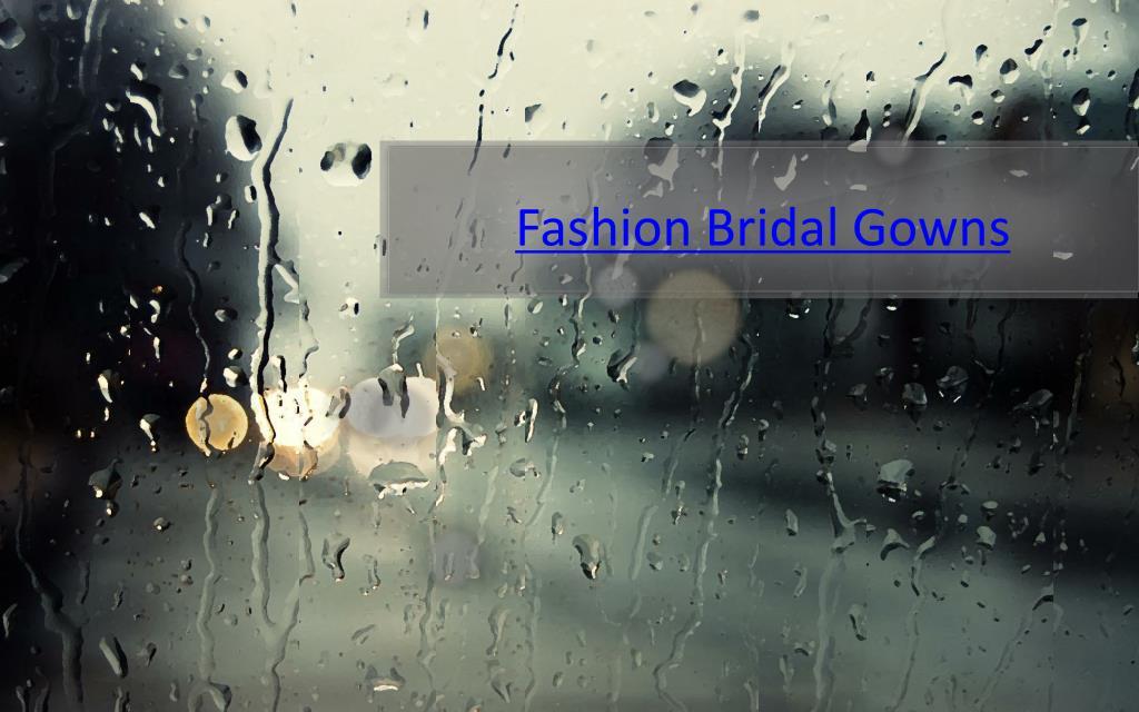 Fashion Bridal Gowns
