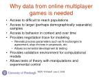 why data from online multiplayer games is needed