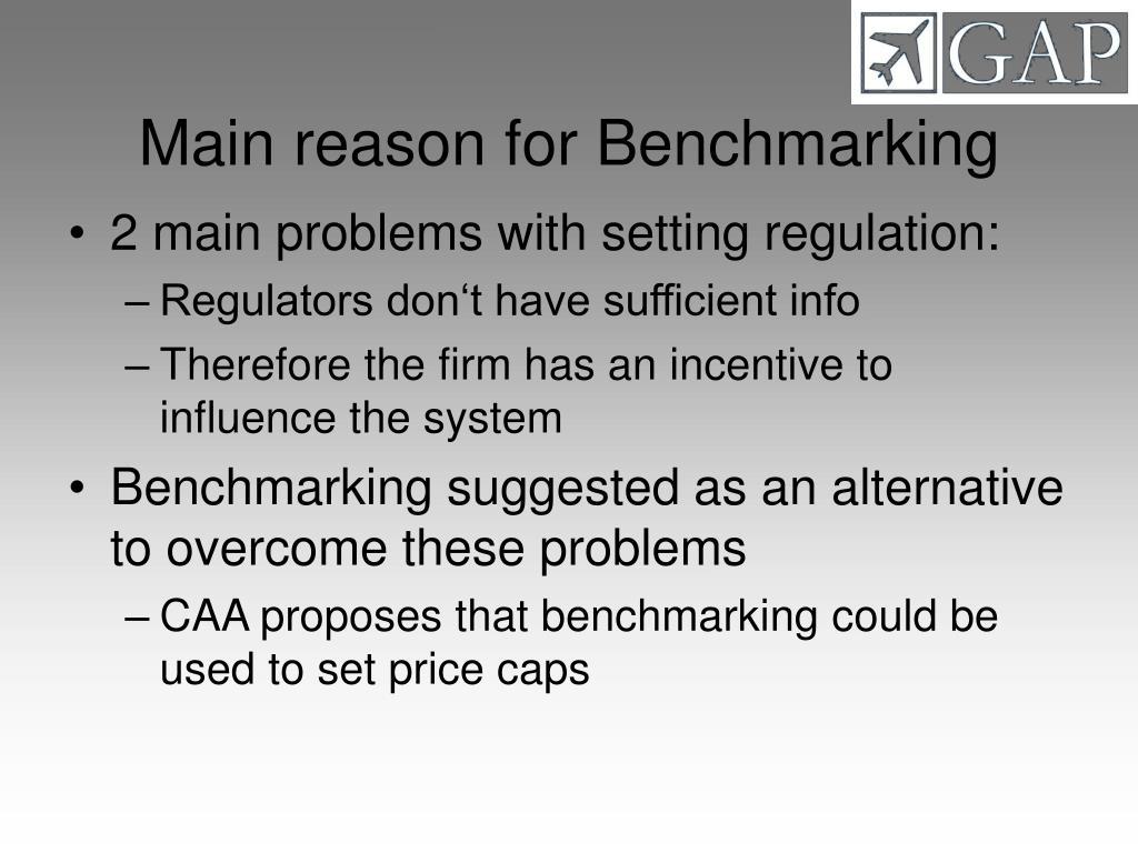 Main reason for Benchmarking