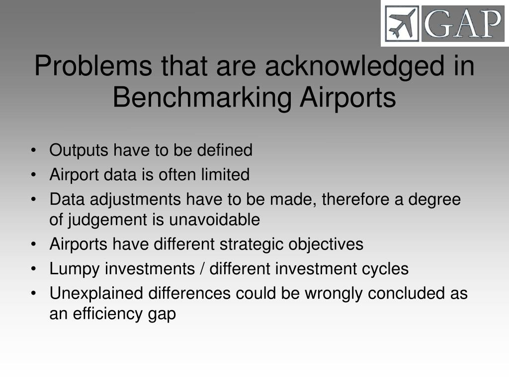 Problems that are acknowledged in Benchmarking Airports