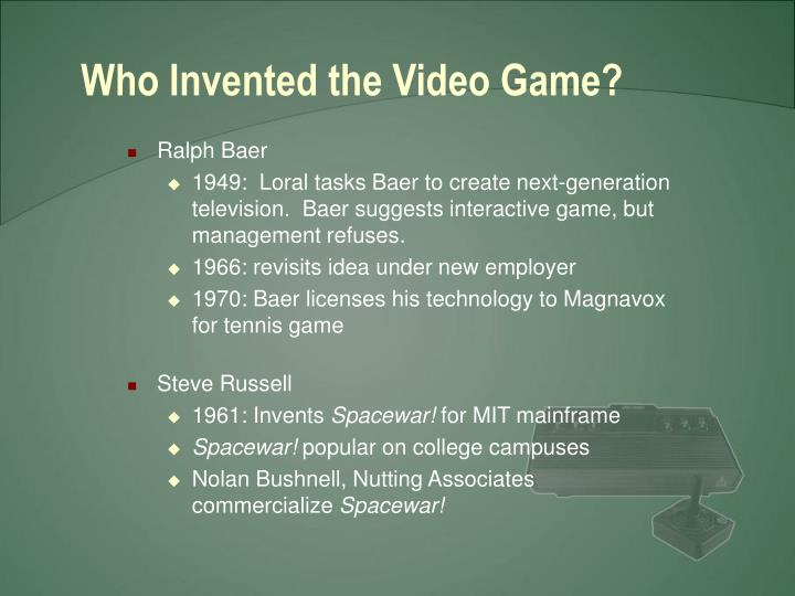 Who invented the video game