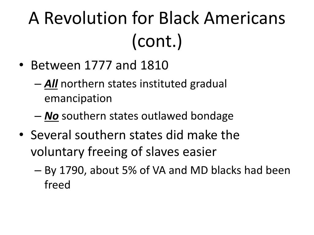 A Revolution for Black Americans (cont.)