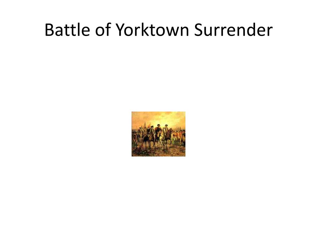 Battle of Yorktown Surrender
