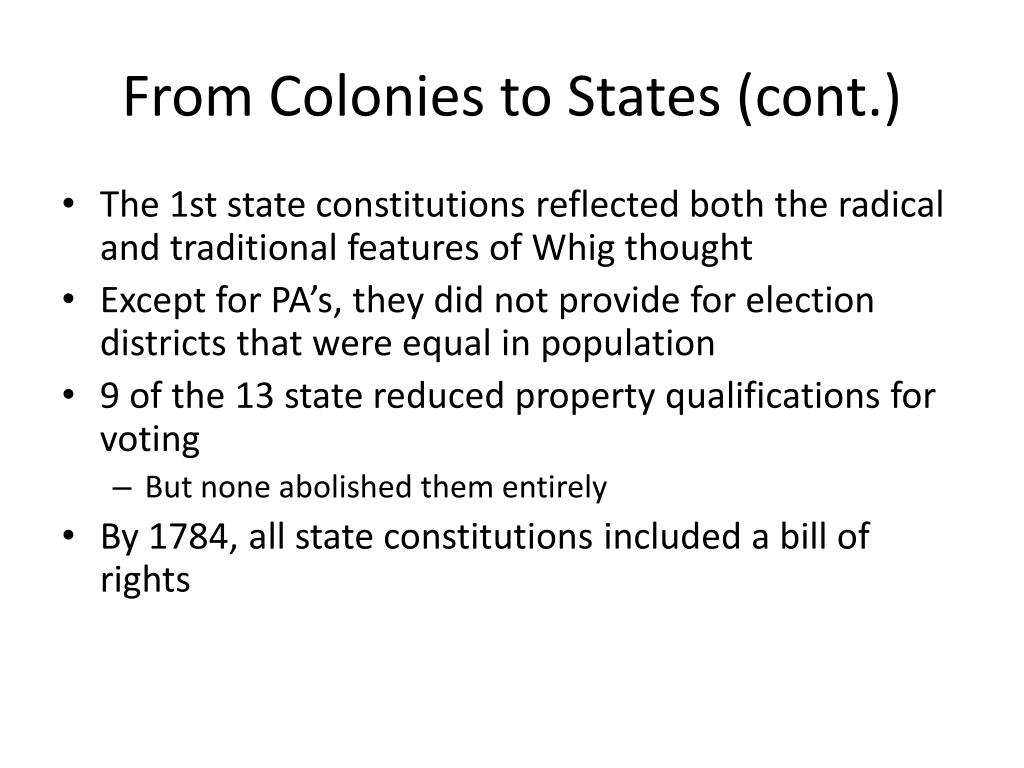 From Colonies to States (cont.)