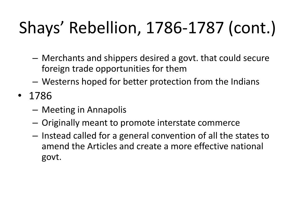 Shays' Rebellion, 1786-1787 (cont.)
