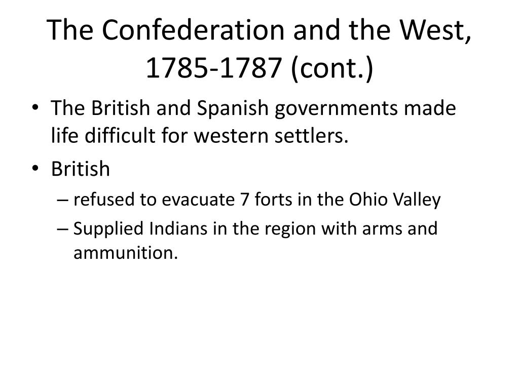 The Confederation and the West, 1785-1787 (cont.)