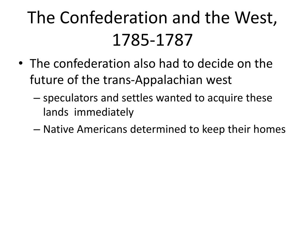 The Confederation and the West, 1785-1787