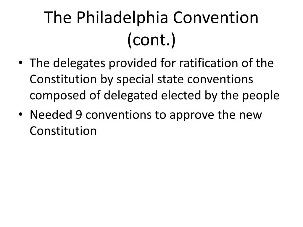 The Philadelphia Convention (cont.)