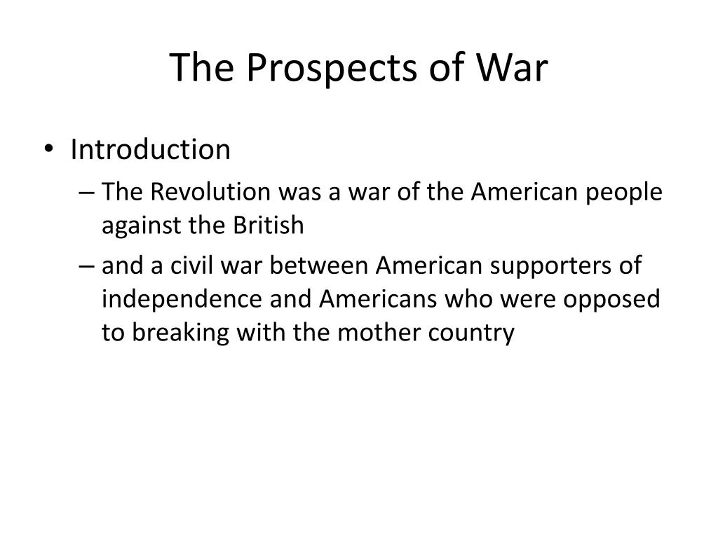 The Prospects of War