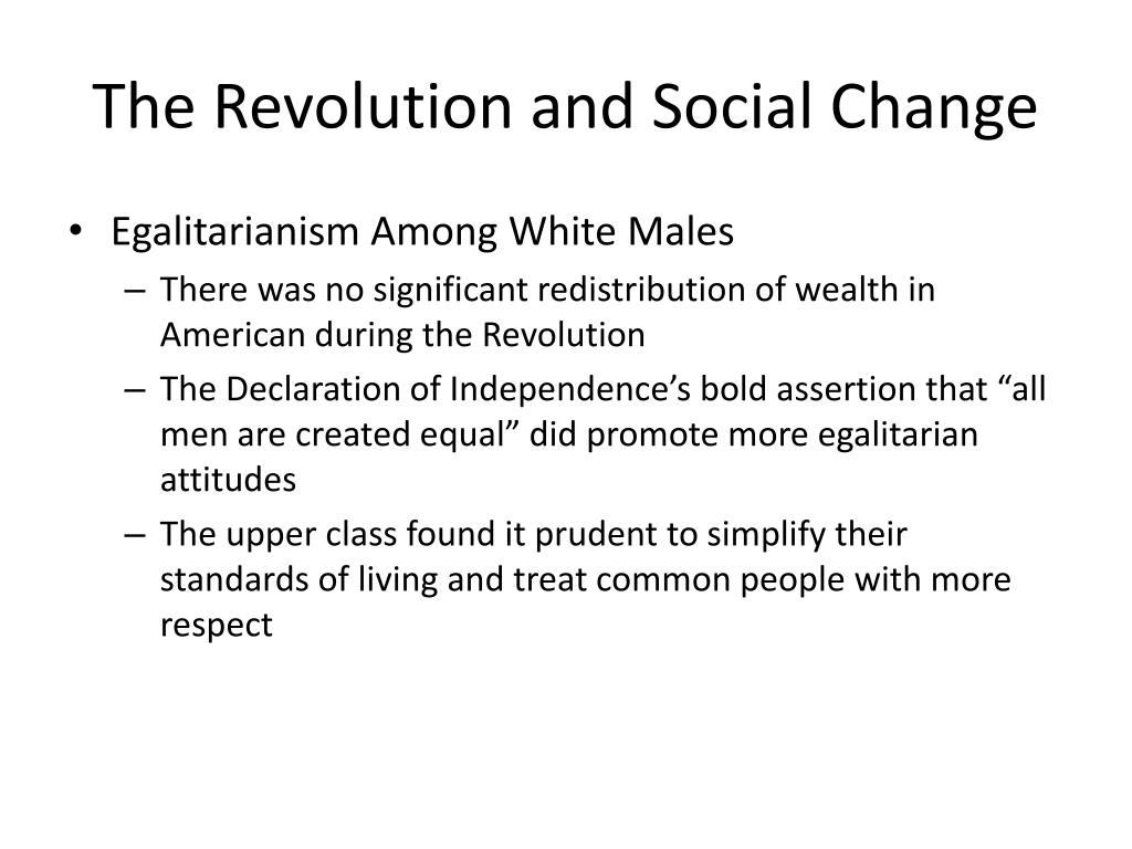 The Revolution and Social Change