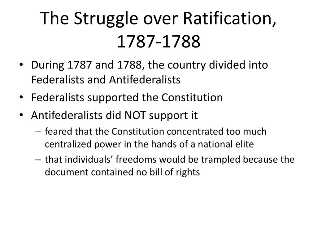 The Struggle over Ratification, 1787-1788