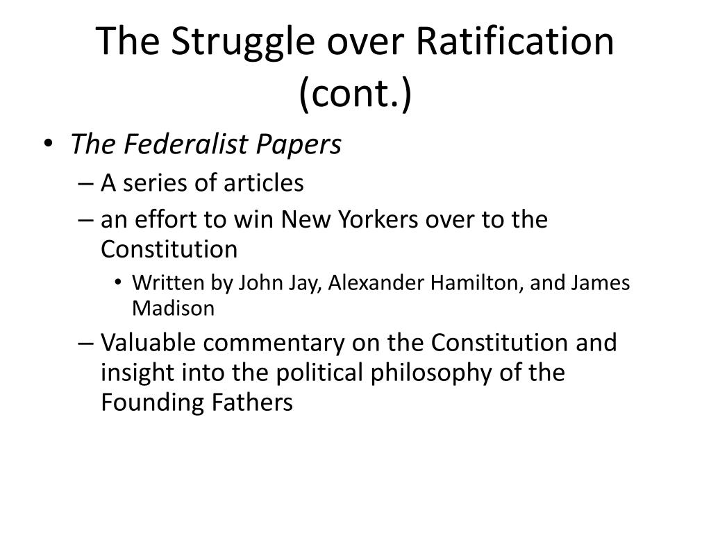 The Struggle over Ratification (cont.)
