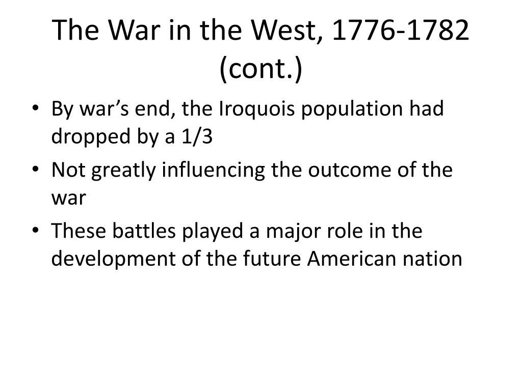 The War in the West, 1776-1782 (cont.)