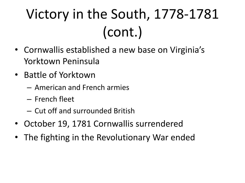 Victory in the South, 1778-1781 (cont.)