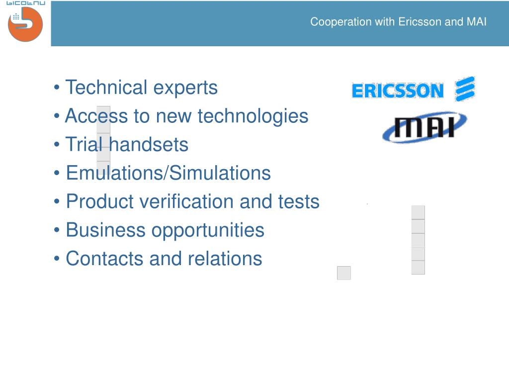 Cooperation with Ericsson and MAI