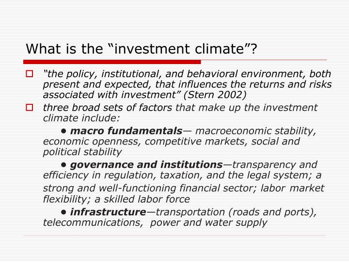 """What is the """"investment climate""""?"""