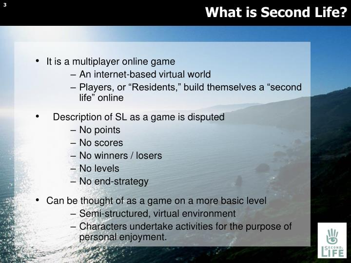 What is second life