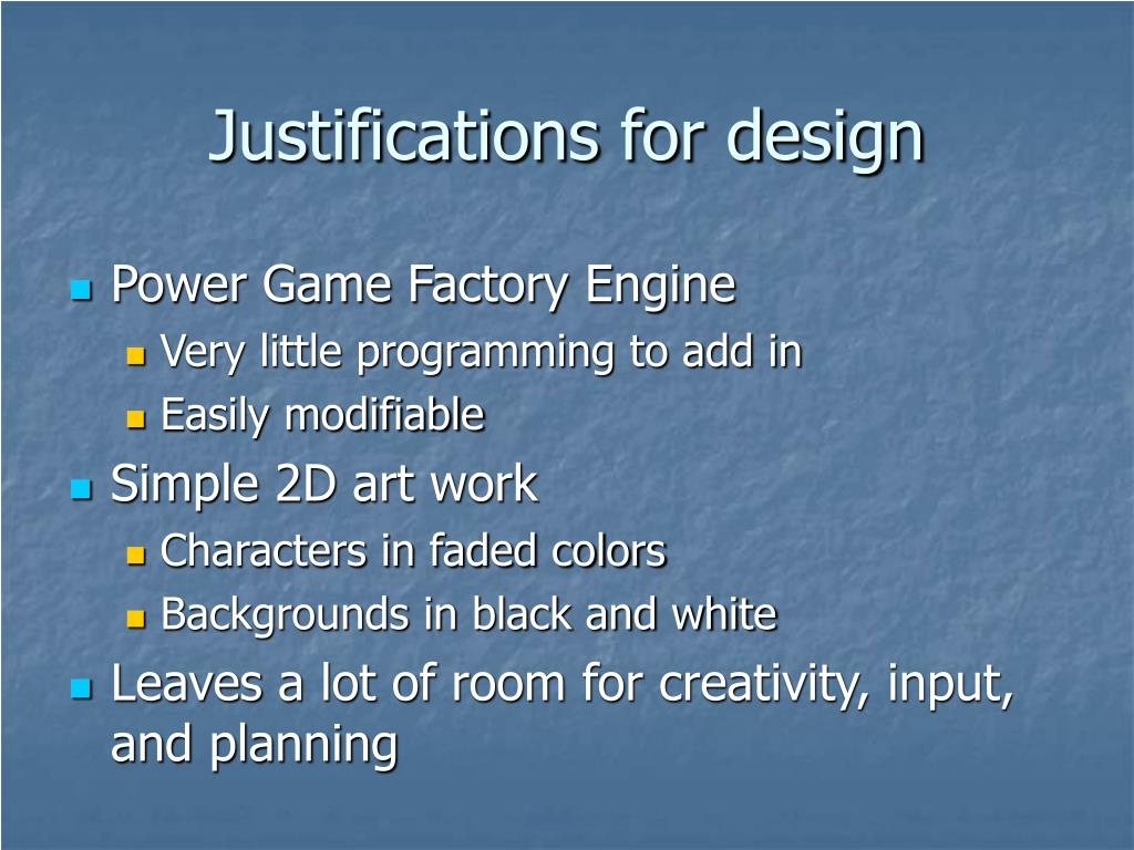 Justifications for design