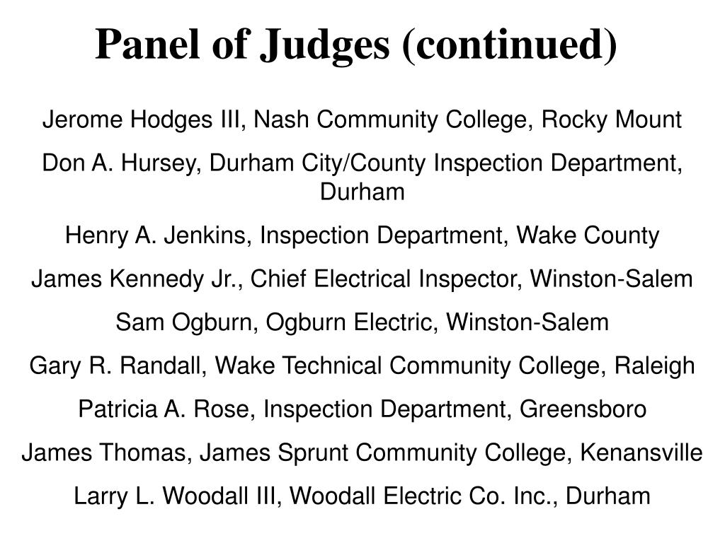 Panel of Judges (continued)