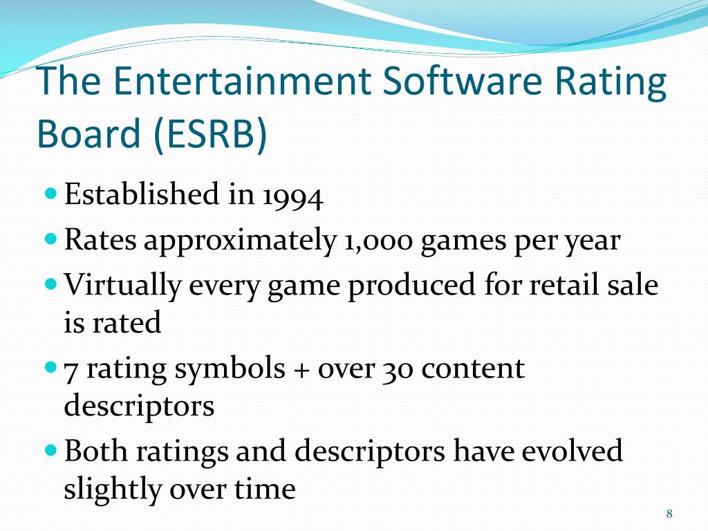 The Entertainment Software Rating Board (ESRB)