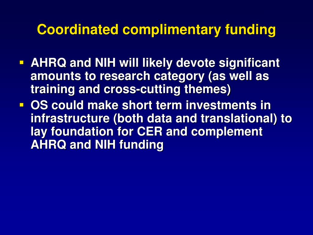 Coordinated complimentary funding