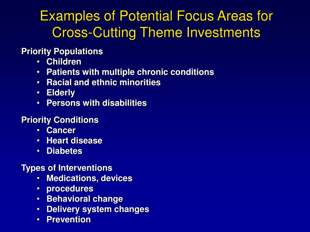 Examples of Potential Focus Areas for