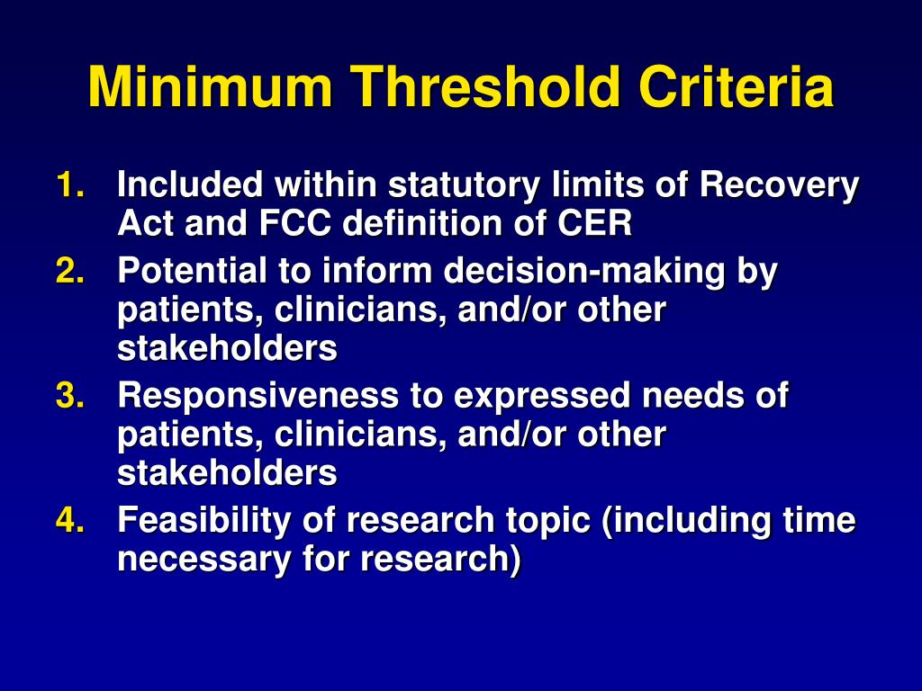 Minimum Threshold Criteria