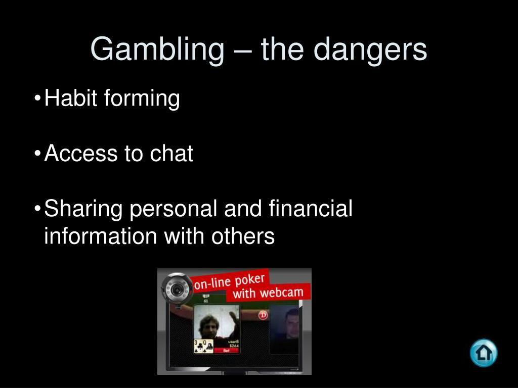 Gambling – the dangers