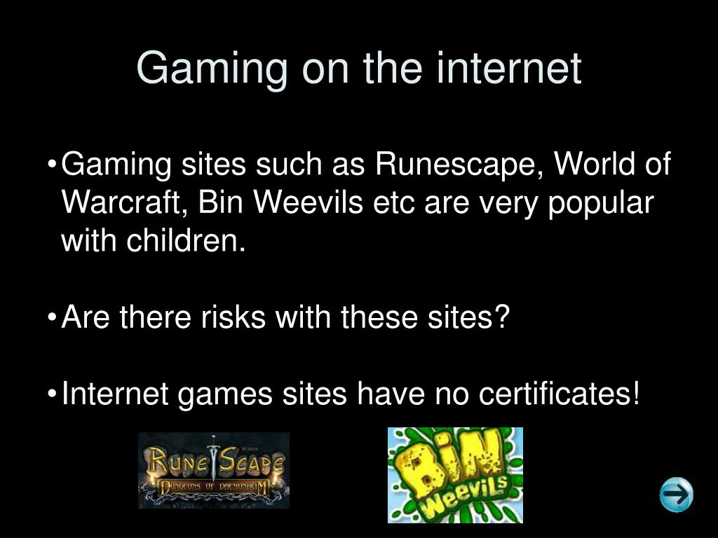 Gaming on the internet