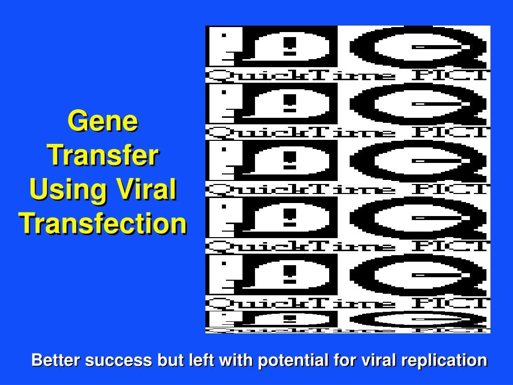 Gene Transfer Using Viral Transfection