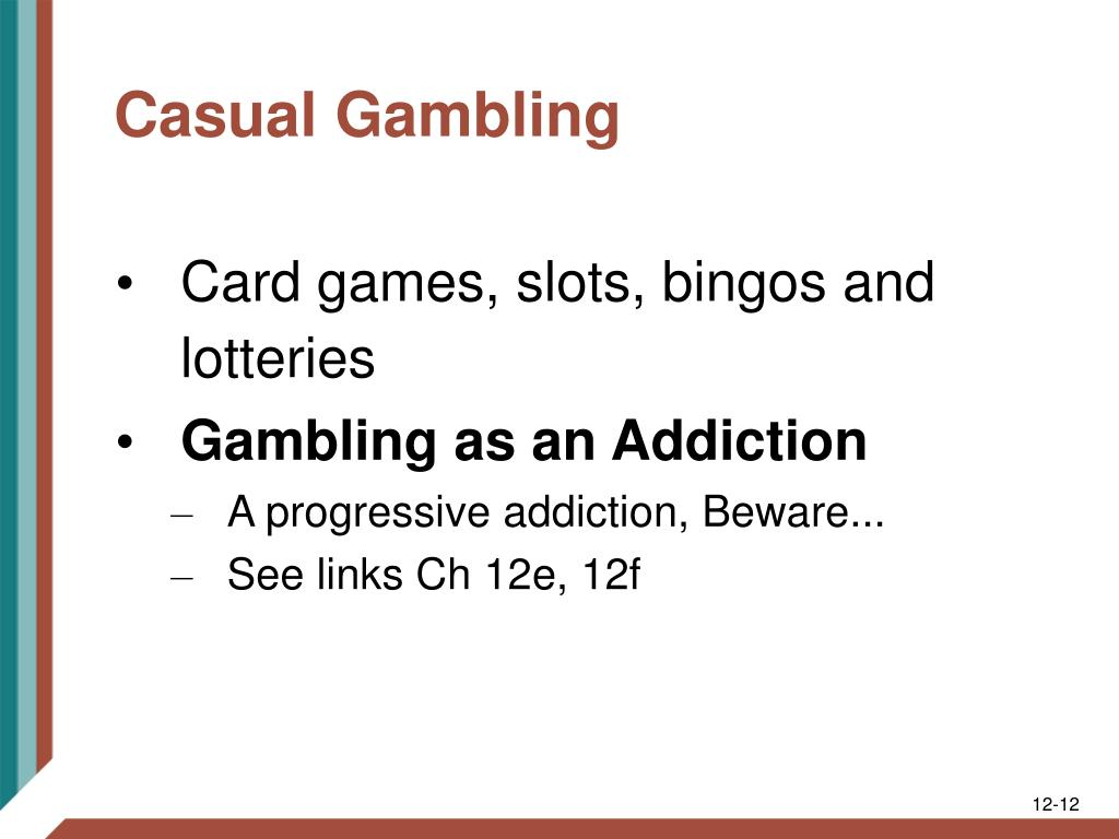 Casual Gambling
