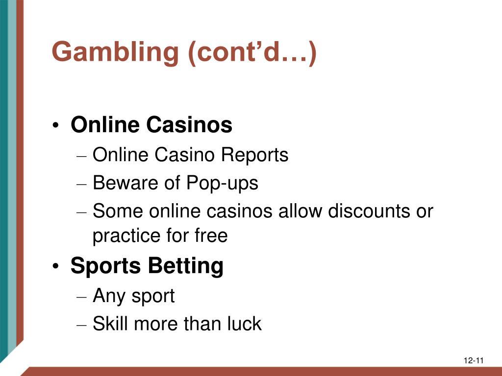 Gambling (cont'd…)