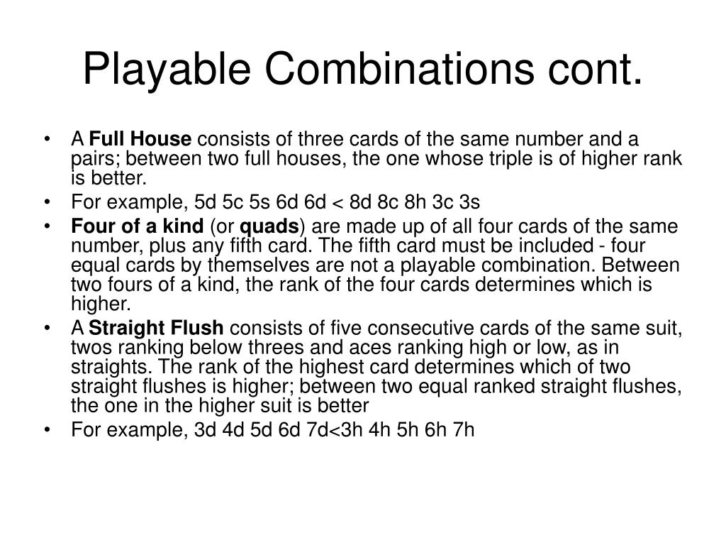Playable Combinations cont.