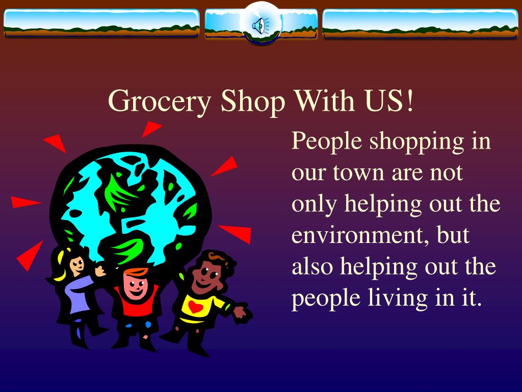 Grocery Shop With US!