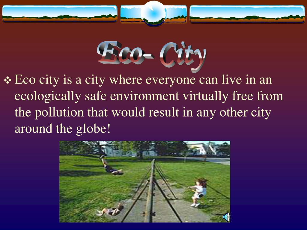 Eco- City