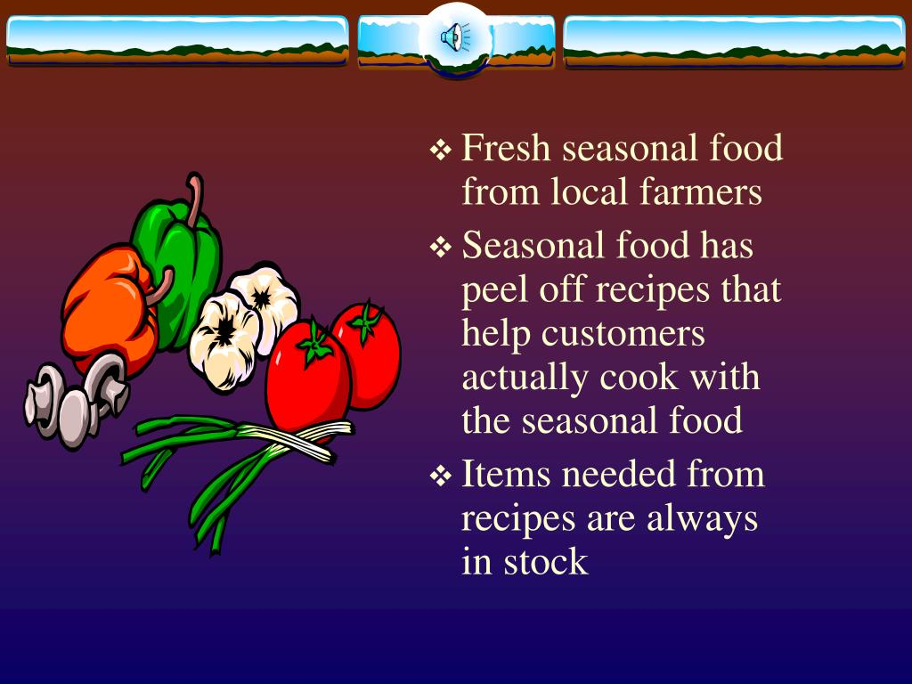 Fresh seasonal food from local farmers