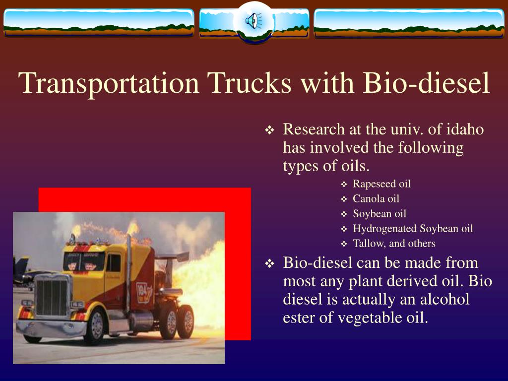 Transportation Trucks with Bio-diesel