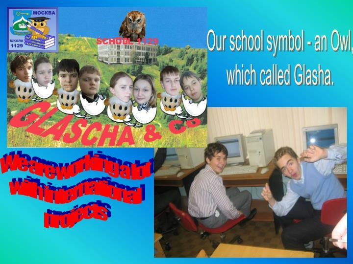 Our school symbol - an Owl,