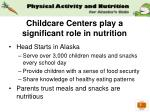 childcare centers play a significant role in nutrition
