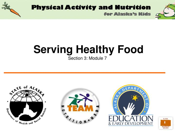Serving healthy food section 3 module 7