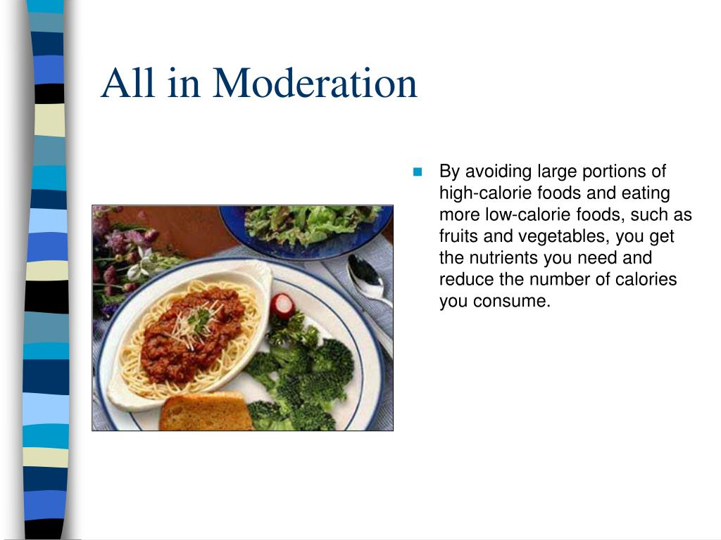 All in Moderation