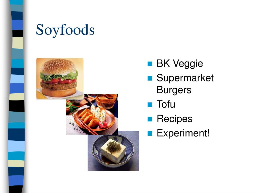 Soyfoods