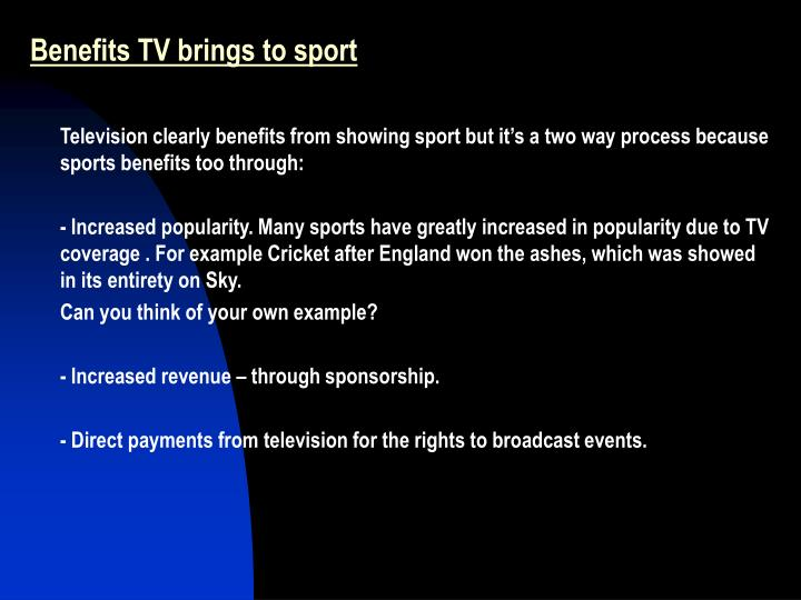 Benefits TV brings to sport