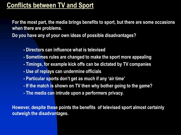 Conflicts between TV and Sport