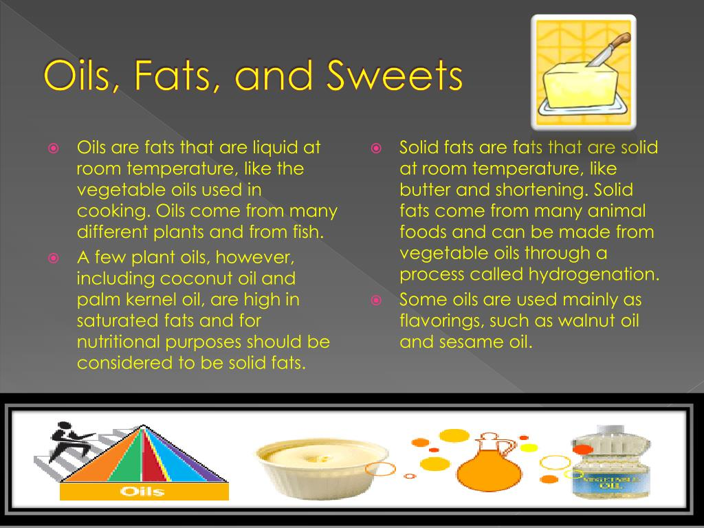 Oils, Fats, and Sweets
