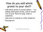 how do you add whole grains to your diet10