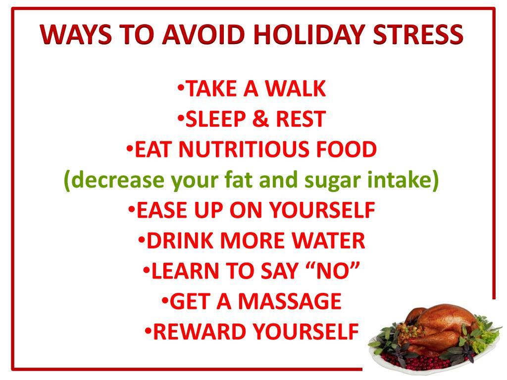 WAYS TO AVOID HOLIDAY STRESS