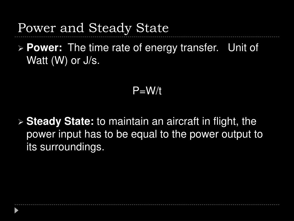 Power and Steady State